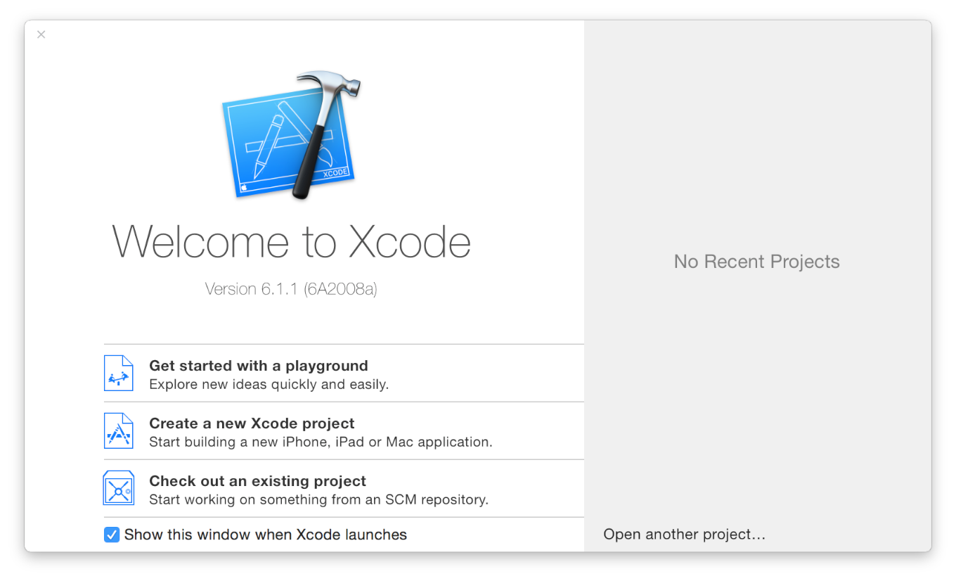 Tutorial: Basics Create a New Project The Xcode welcome window appears.