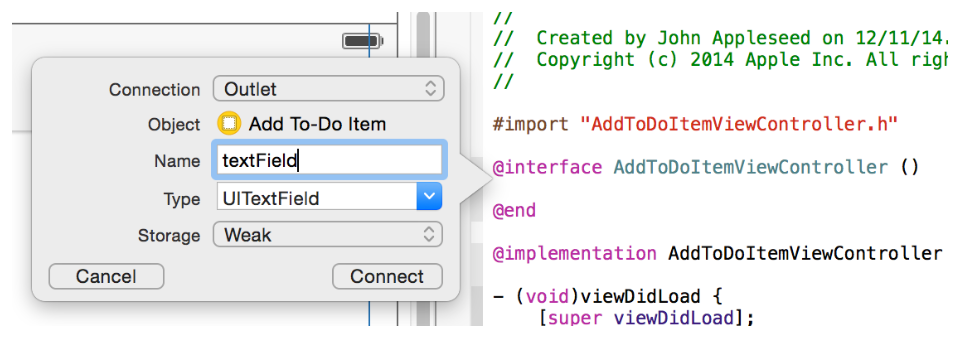 Tutorial: Add Data Add New Items Leave the rest of the options as they are. Your dialog should look like this: 8. Click Connect. Xcode adds the necessary code to AddToDoItemViewController.