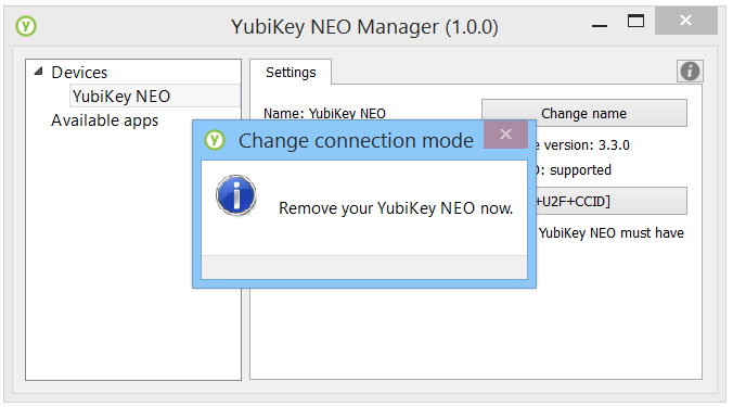 Once the desired modes are selected, click to confirm the selections. The NEO Manager will instruct you to remove your YubiKey from the USB slot, then plug it back in.