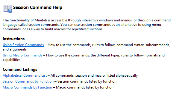 Getting Help The Interpretation section contains specific interpretation for the output or graph shown in the topic. Browse all StatGuide topics for a command.