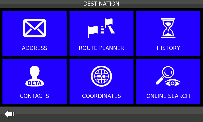 6. DESTINATION In the Main Menu click the Destination button. Selection of options pops up.