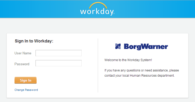 Manager FAQ s How do I log-in to workday? Follow this Workday Link: https://wd5.myworkday.com/borgwarner/login.