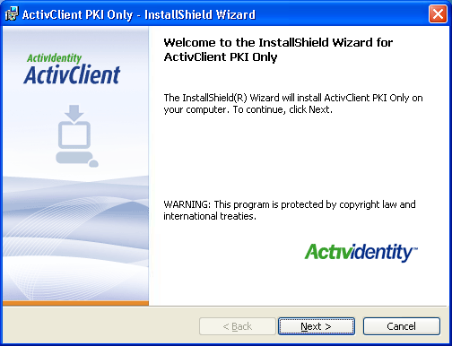 Installation of ActivCard cardreader software Before installing the ActiveClient PKI Only.