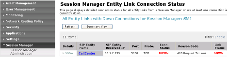 8.2 Verify Session Manager Expand the Session Manager menu on the left and click SIP Monitoring.