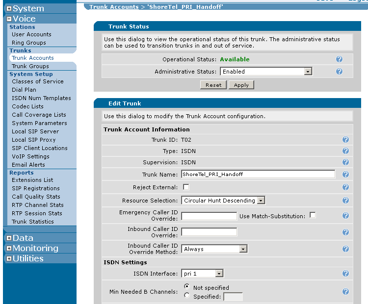 Verify that the Resource Selection: parameter is set to Circular Hunt Descending. Click to the left of the ISDN trunk account (which was created earlier) to select the ISDN trunk account.