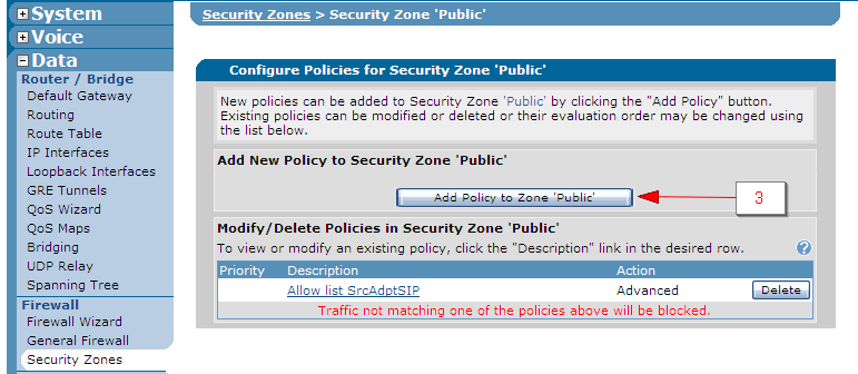 3. Click the Add Policy to Zone Public button. 4.