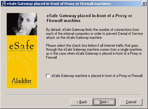 Load Balancing for esafe Gateway 3.0 when using Alteon s AD2 or AD3 page 13 Step 14. Define whether the esafe Gateway machine will sit in front of a proxy or firewall machine. Step 15.
