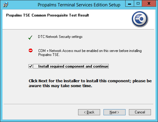 2. Enhanced TSE installation package with Auto Pre-requisite Install The TSE installation experience has been improved to make the install on Windows 2008, 2008 R2 and 2012 a smooth and easy