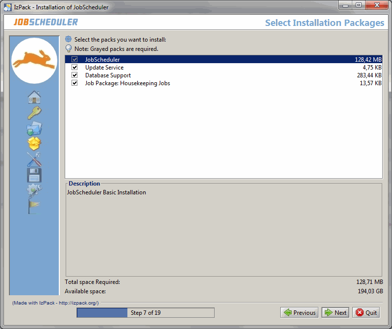 JobScheduler - Installation Guide - Installation Package selection is made using the following dialog form: 1.