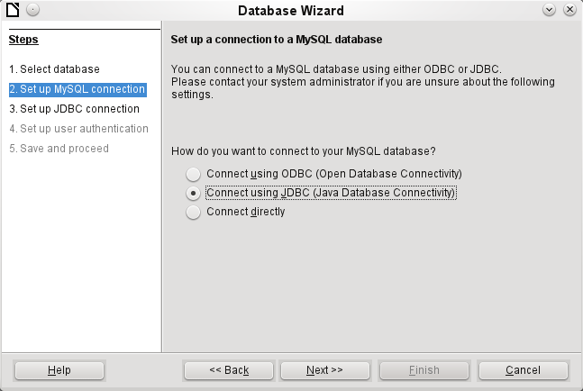 Connection to MySQL can be via ODBC or JDBC unless a native MySQL connector has been installed. In this case a direct connection to MySQL is possible. In this example, select the Java connector JDBC.