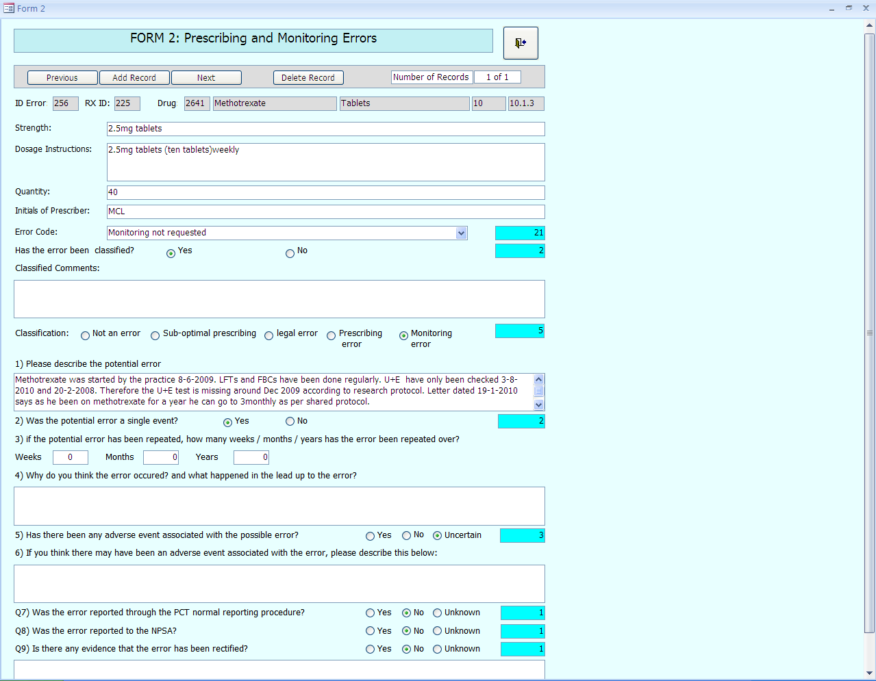 Figure 3: Example of a Microsoft Access data entry screen for recording detailed information on possible prescribing errors. 4.
