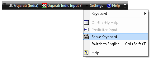 Gujarati Indic Input 3 - User Guide 13 2. Click Close Button on Predictive Window 5.3. Show Keyboard To view any keyboard (except Phonetic) select Show Keyboard option from Settings Menu 5.