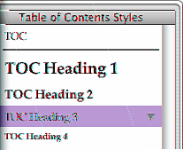 To change the look of a table of contents entry: 1 In the table of contents, select the entry type that you want to format, such as a firstlevel heading.