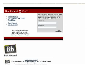 The Online Learning Experience UofL uses the Blackboard course management system to facilitate online learning, giving each course its own online classroom.