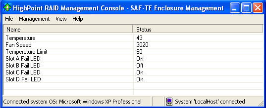 RocketRAID 3220 Driver and Software Installation SAF-TE Management This feature allows the administrator to view and monitor a variety of SAF-TE related attributes, such as chassis temperature