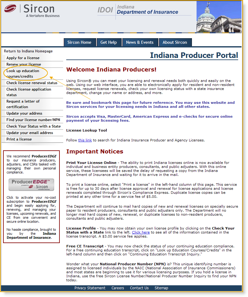 Sircon Producer Education Inquiry Services The landing page displays a listing of services that are available to the individual producer.