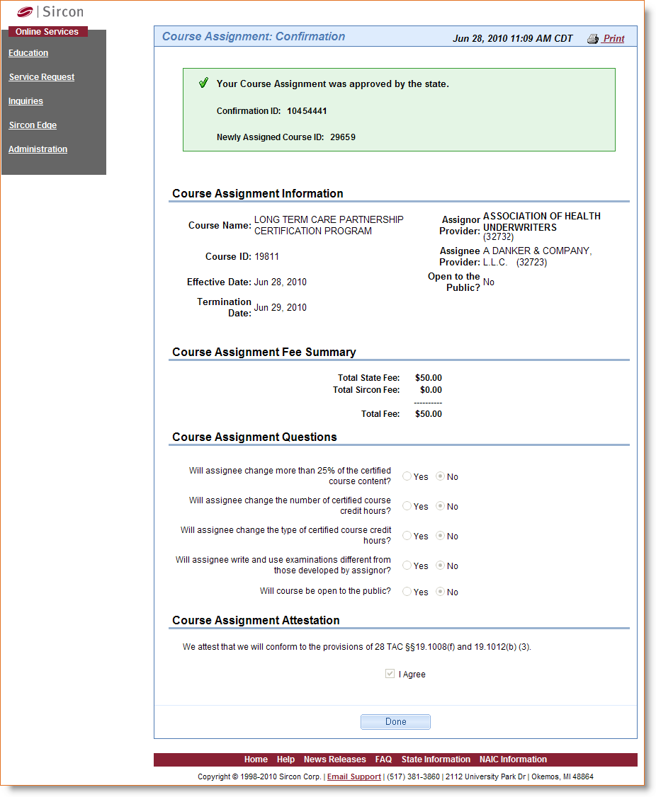 The Course Assignment: Confirmation page will display all the information that you have entered.