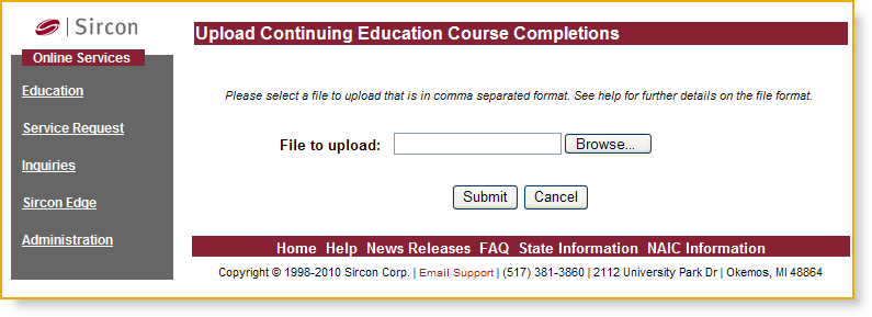 Either the Upload Prelicensing Education Course Completions page or the Upload Continuing Education Course Completions page will open, depending whichever you have selected.