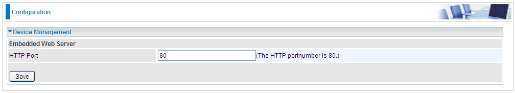 change the embedded web server accessing port, default