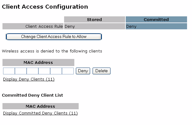 Chapter 5 Managing Clients If you add more than 10 clients to the client list, the screen presents a link instead of the full list. Click the link to display the list of client MAC addresses.