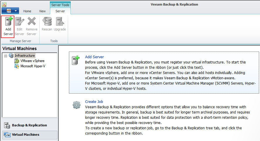 Backing up the Virtual Machine Step 1: Add virtualization server to Veeam management infrastructure After installing the Veeam Backup and Replication software, add the virtualization server with
