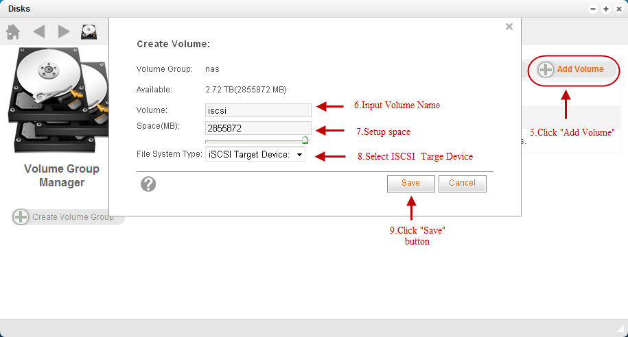 2) Create iscsi by selecting File System Type iscsi Target Device