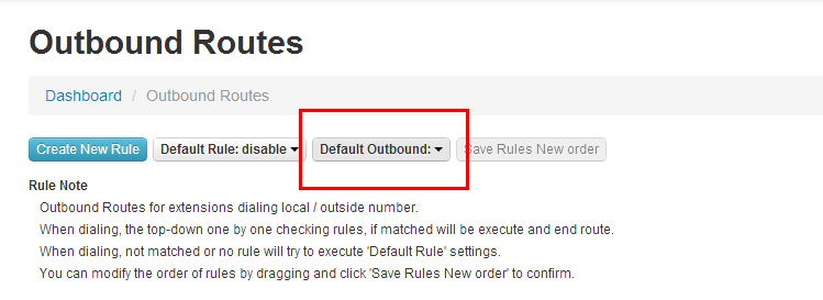 When dialing, not matched or no rule will try to execute 'Default Rule' settings. You can choose the default rule. In most cases, the default settings can be used for the rest of the configuration.