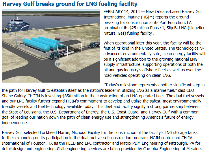 14 February 2014 Harvey Gulf Port Fourchon LNG fueling facility operational 2015 Source: http://www.marinelog.