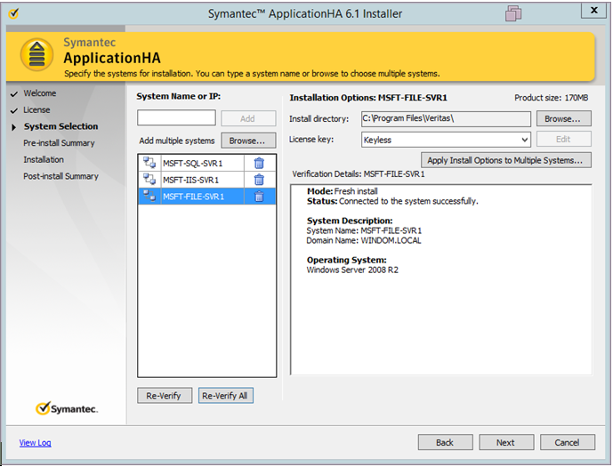 Installation and Configuration ApplicationHA provides users with a simplified wizard-based installation and configuration process.
