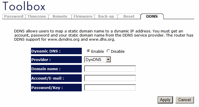 DDNS DDNS allows you to map the static domain name to a dynamic IP address. You must get an account, password and your static domain name from the DDNS service providers.