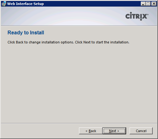 Citrix Web Interface Installation 6 Decide whether Citrix Clients will be installed as part of Web Interface setup.