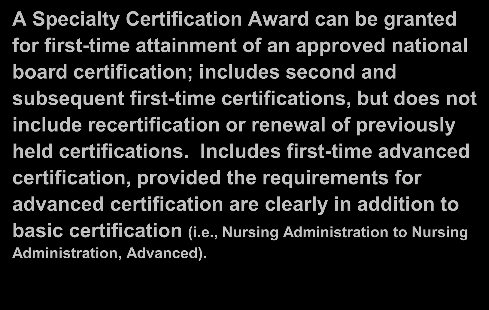 Specialty Certification Award (Cont.