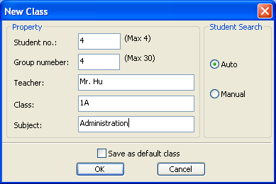 Class Information Student Search Method Class Property Define and input number of student, number of group, teacher name, class name and subject name for the new class.