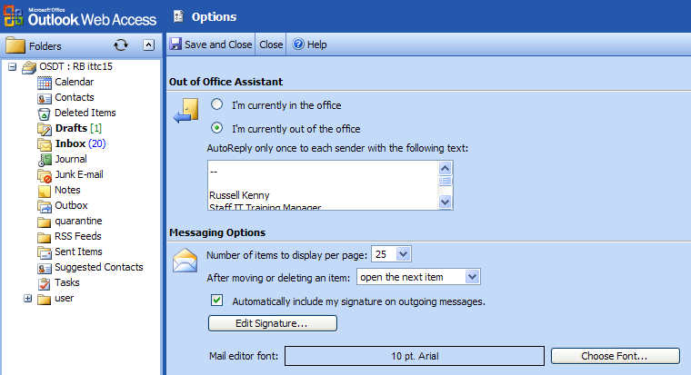 Putting a signature into Outlook Web Access (Outlook Web Access is what staff connected to the Outlook Exchange 2007 server use when they go to mail.lsbu.ac.