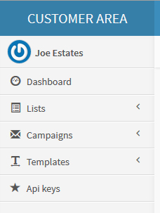 (Templates). You have the ability to create, modify, add and delete any of your Lists, Campaigns and Templates.