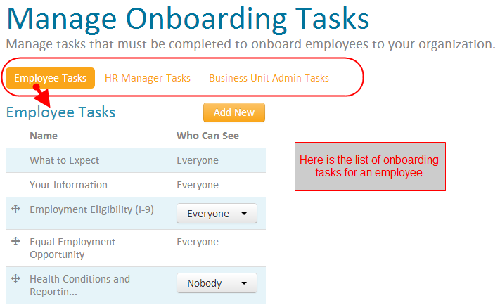 Onboarding Manage the tasks that must be completed to onboard associates to your organization.