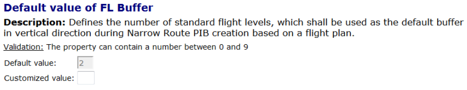 Page 60/101 Figure 5-48 PIB Header Narrow Route The flight level information from FPL is used for more detailed filtering during Narrow Route PIB creation. 1.