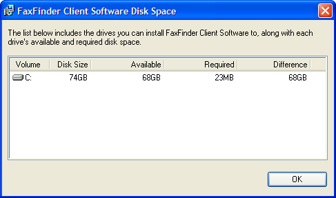 Chapter 2: FaxFinder Client Software Configuration B. At the Welcome screen, click Next. C. At the Select Installation Folder screen, browse to the desired file location for the FaxFinder client software.
