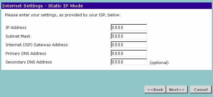 36 CHAPTER 4: RUNNING THE SETUP WIZARD Static IP Mode To setup the Gateway for use with a static IP address connection, use the following procedure: 1 Select ISP has provided a static IP address,