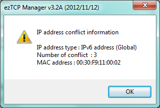 IP address Conflict Detection By clicking this button, you can find devices which have the same IP address to yours on the