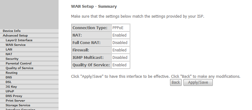 When the settings are complete, the screen in Figure 5 appears showing a WAN Setup Summary screen to display the WAN configurations. Click on Apply/Save button to save the settings. FIGURE 9.