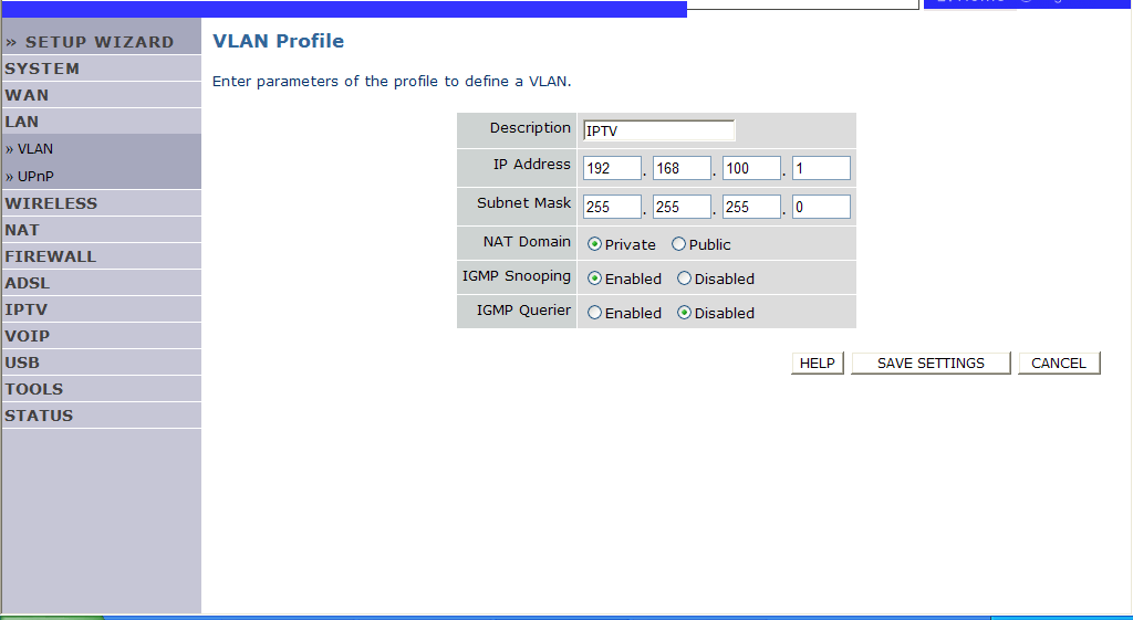 CONFIGURING THE VOIP ADSL ROUTER VLAN Profile Configure the VLAN settings in this screen.