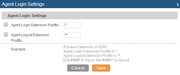 Figure 106: Agent Login Settings For example, if the call queue extension is 6500, Agent Login Extension Postfix is * and Agent Logout Extension Postfix is **, users could dial 6500* to login to the