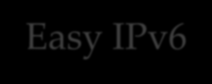 Easy IPv6 One command line, as promised!