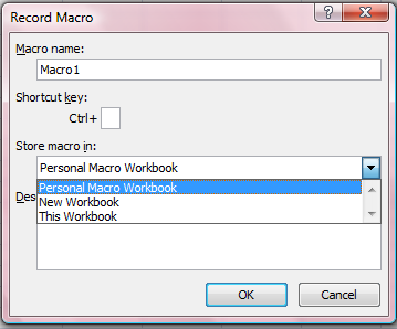 2.3 Store Macro in: การจ ดเก บ คาส ง 2.3.1 Personal Macro Workbook 2.3.2 New Workbook 2.3.3 This Workbook 2.4 Description: คาอธ บาย 2.5 Click OK Macro Name: 1.
