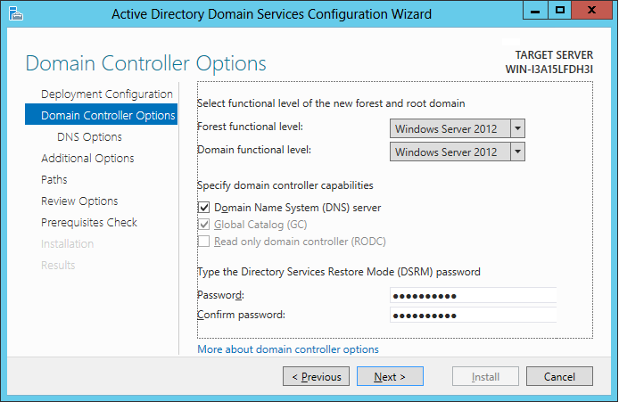 Step 11 On the Domain Controller Options page of Active Directory Domain Services Configuration Wizard, Select Windows Server 2012 for Forest functional level and Domain functional level, select