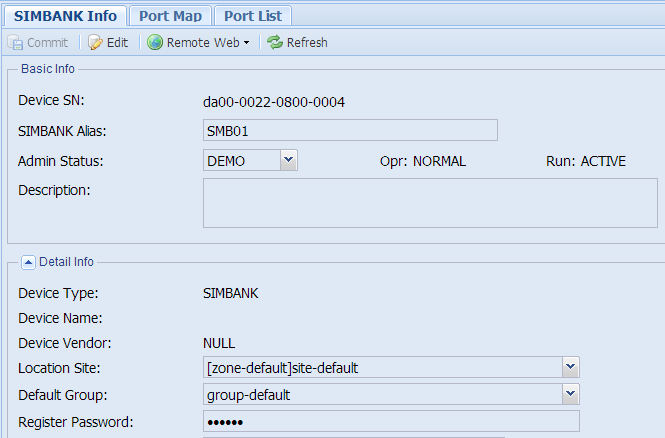 3.1.8 SIMBANK Device Info Click [ZONE/zone-default/site-default/SMB01] on the Left Tree, show detail information of the SIMBANK device.