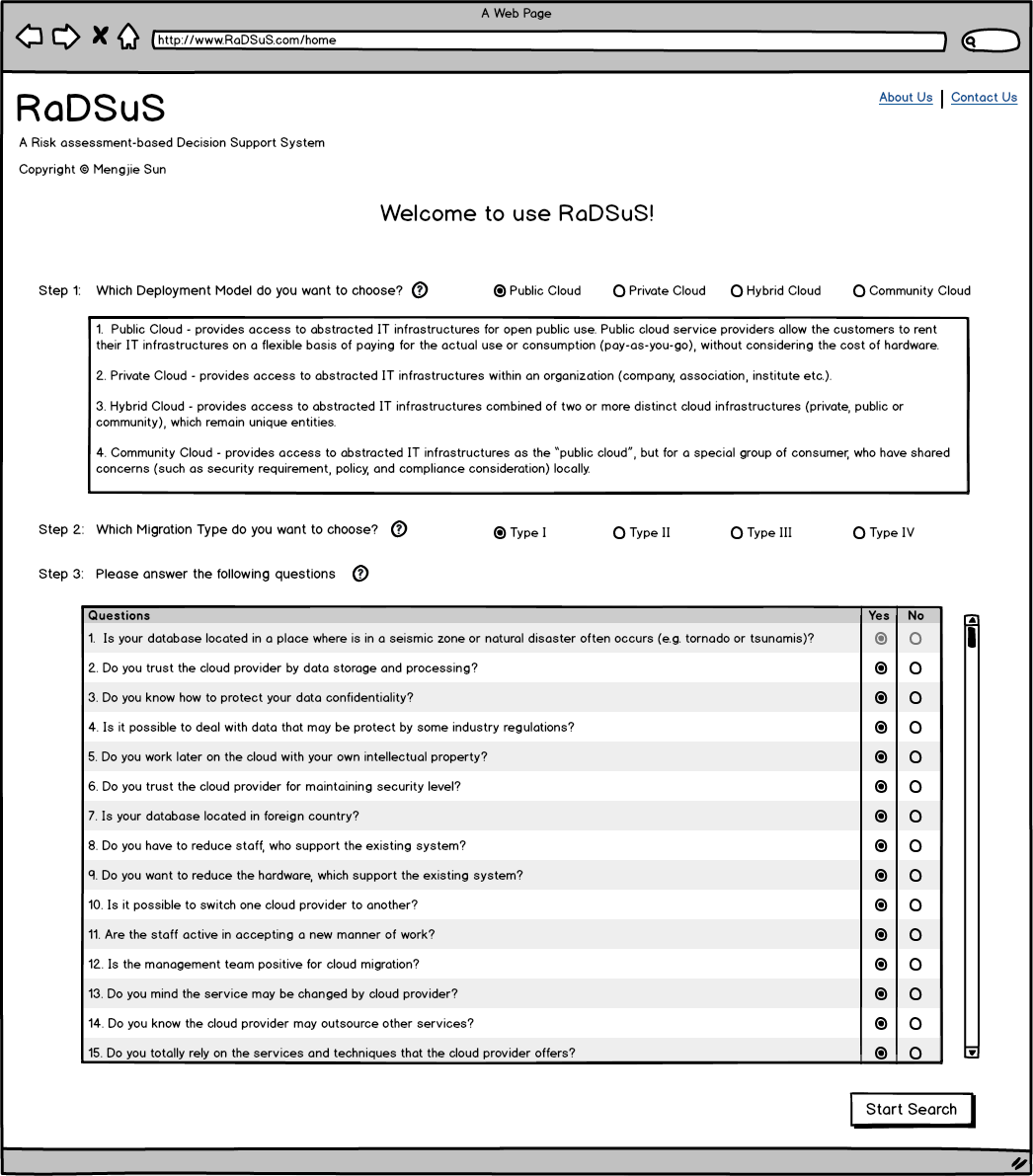 4 Design & Implementation As demonstrated in Figure 4.3, 3 steps are set up to collect users requirements. Step 1 is asked for choosing a deployment model and the default choice is public cloud.