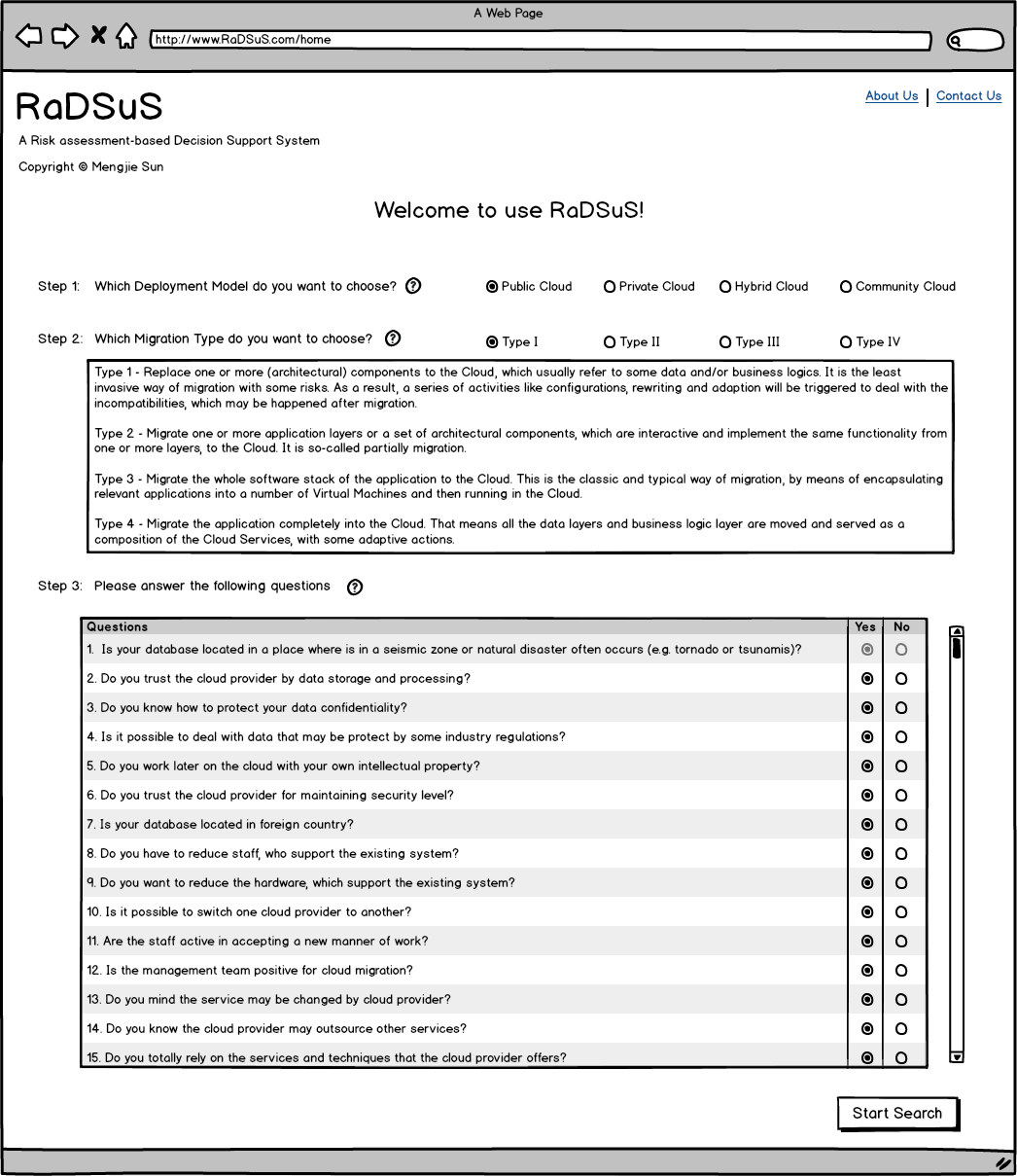 4 Design & Implementation Step 2 is about choosing the migration type. In the section 2.2.1 we have already explained how to classify the migration in four types.