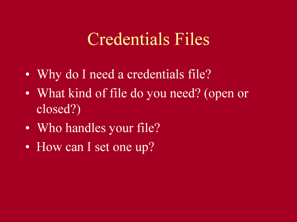 Credentials files are used to store your letters and documents needed for your graduate application process.